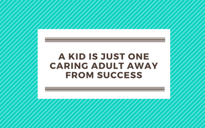 A kid is just one caring adult away from success