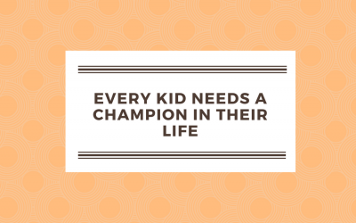 Every kid needs a champion