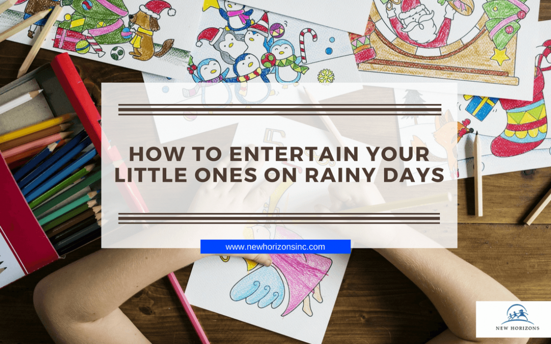 How to Entertain Your Little Ones on Rainy Days