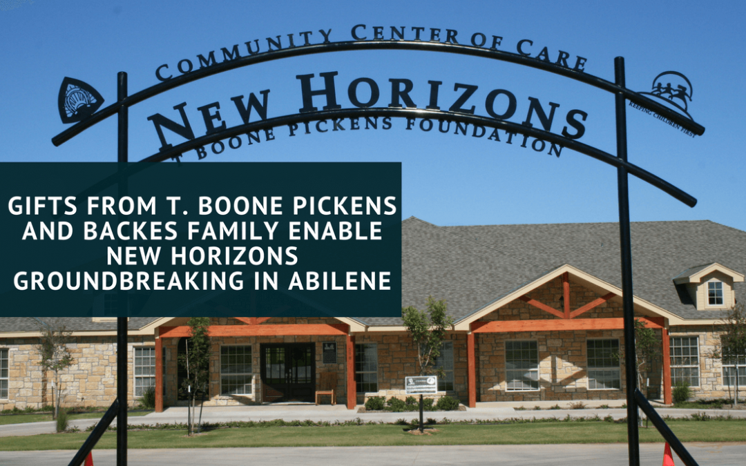 Gifts from T. Boone Pickens and Backes Family Enable New Horizons' Groundbreaking in Abilene