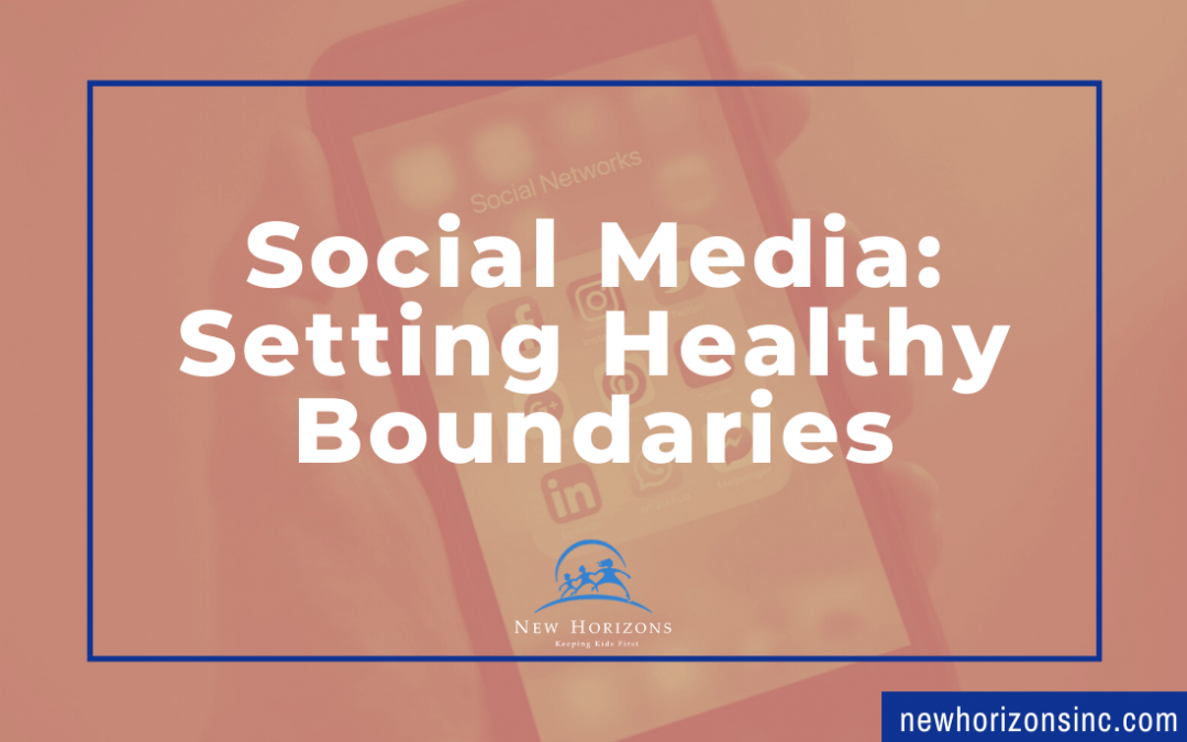 Social Media: Setting Healthy Boundaries