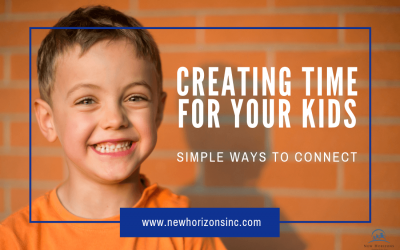 Creating Time for Your Kids – Simple Ways to Connect